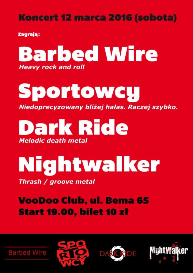 Barbed wire / Sportowcy / Dark ride/ Nighwalker