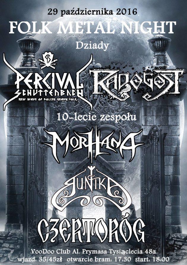 FOLK METAL NIGHT Dziady + 10-lecie zespołu Morhana
