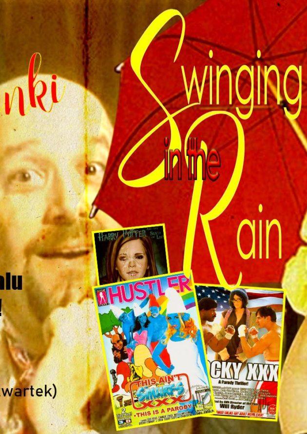 Pora Zwyrola x PO®NO Walentynki x Swinging In The Rain / 13.02 /