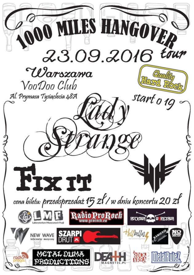 Lady Strange – Release Party, goście: White Highway i Fix It. / 1000 Miles Hangover Tour