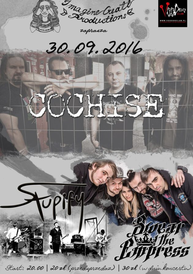 Koncert Cochise, Swear the Empress, Stupify!