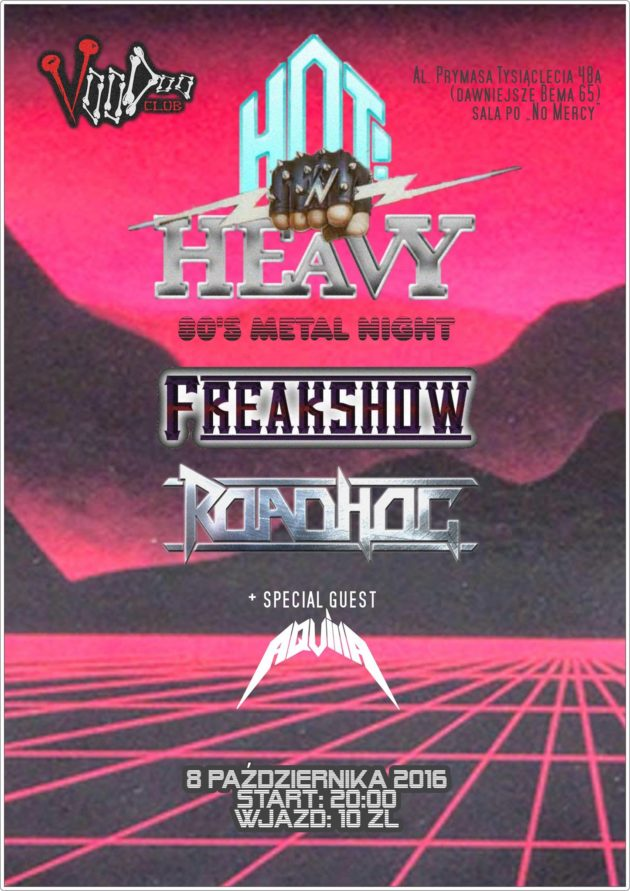 Hot & Heavy – 80's Metal Night: Freakshow // Roadhog // Aquilla