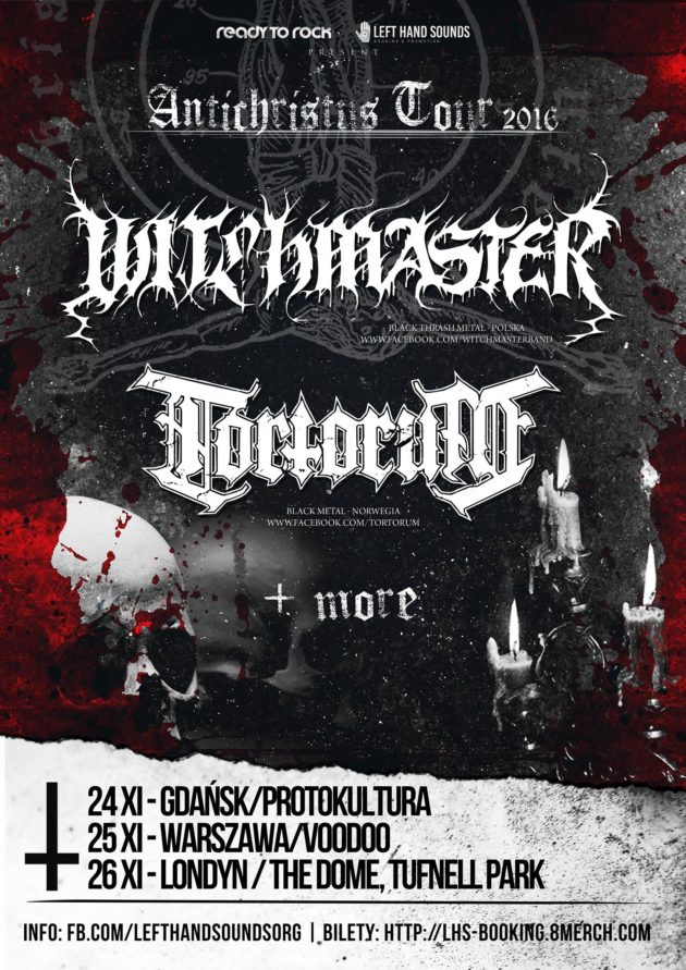 Witchmaster, Tortorum