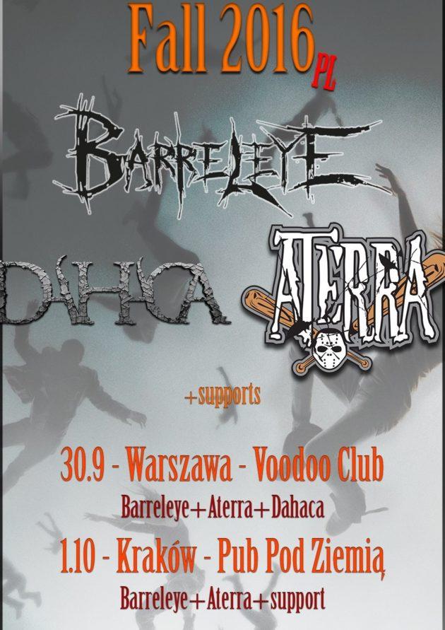 Barreleye / Aterra / Dahaca