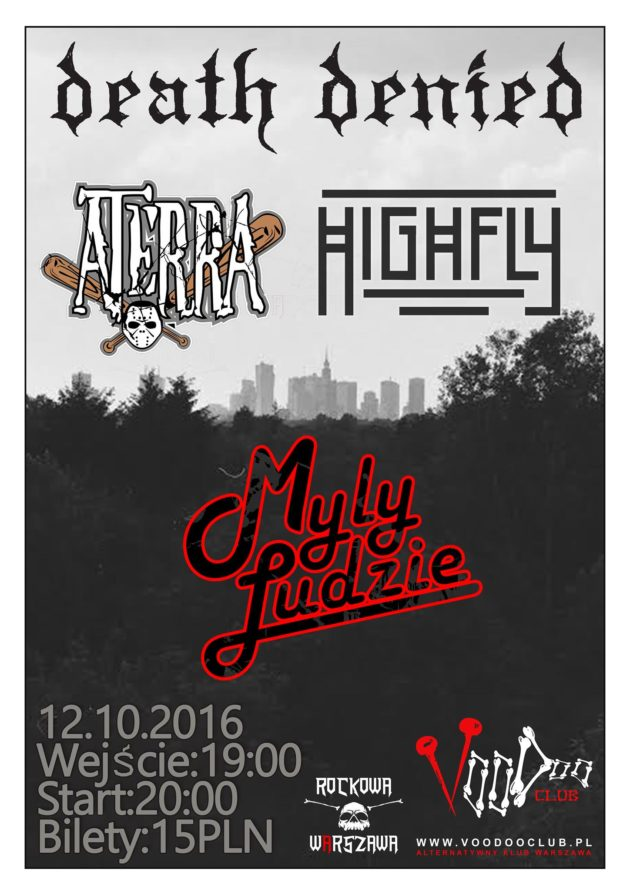 Myly Ludzie, Highfly, Death Denied, Aterra