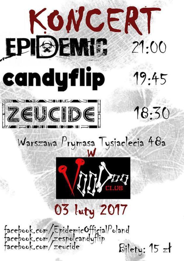 Koncert Epidemic, Candyflip, Zeucide
