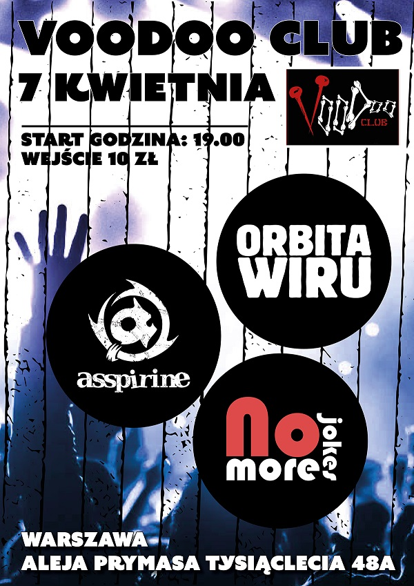 Koncert No More Jokes, Asspirine, Orbita Wiru