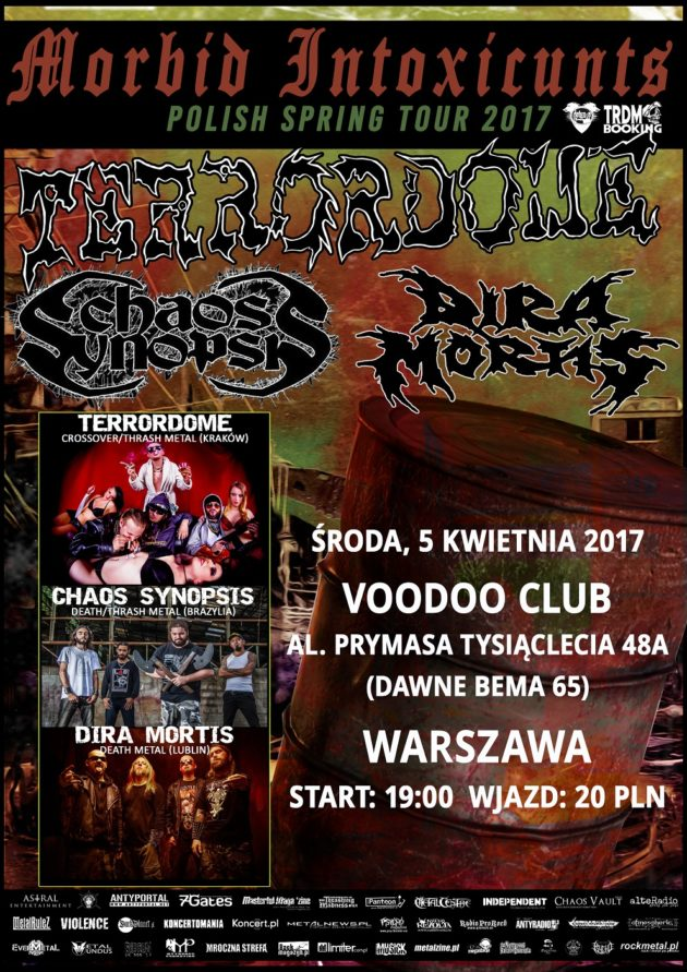 Terrordome, Chaos Synopsis, Dira Mortis – Warszawa