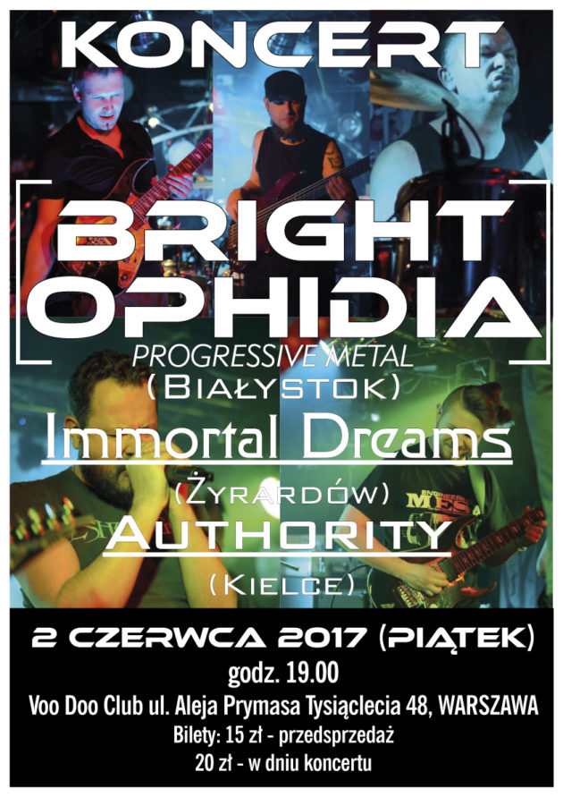 Koncert Bright Ophidia, Immortal Dreams, Authority w Warszawie