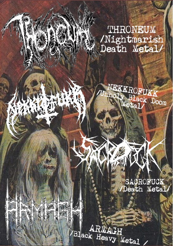 Nightmarish Tour 2017 Throneum Nekkrofukk Sacrofukk Armagh
