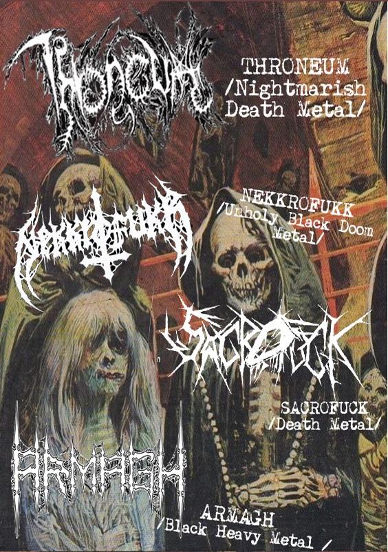 Nightmarish Tour 2017 Throneum Nekkrofukk Sacrofukk Armagh