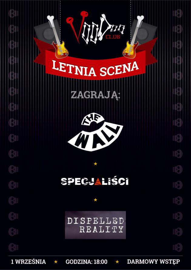Letnia Scena VooDoo: The Wall, Specjaliści & Dispelled Reality