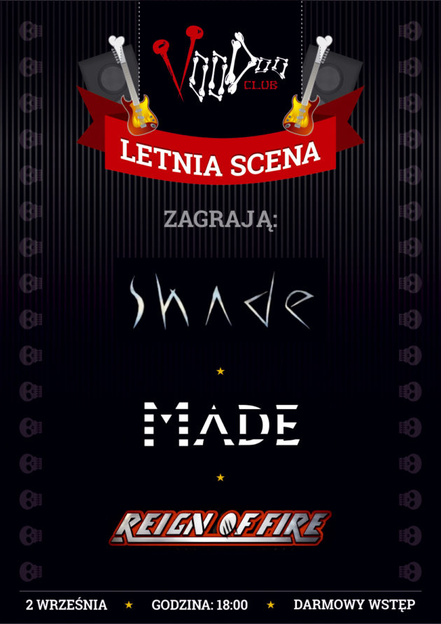 Letnia Scena VooDoo: Shade, Made i Reign of Fire