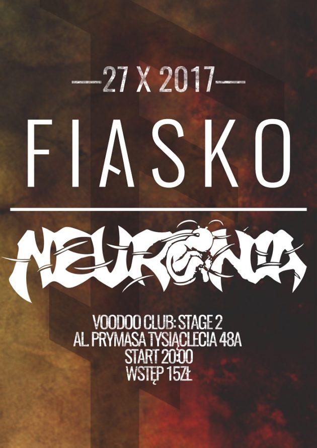 FIASKO – 'Głupcy Umierają na Żywo' + Neuronia (special guest)