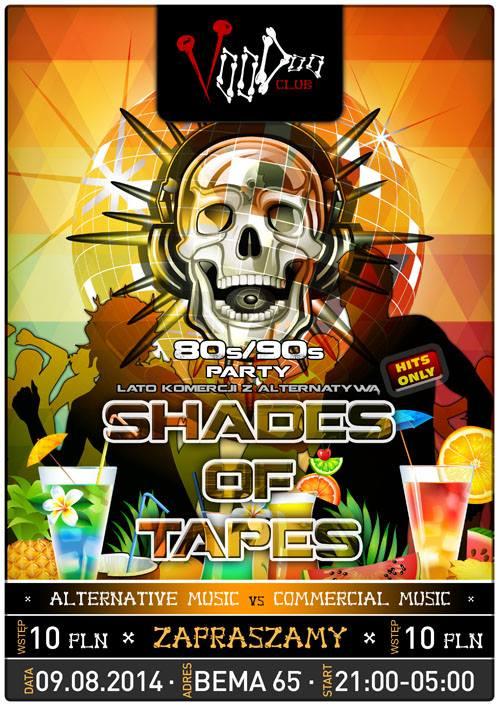 Shades of Tapes – lato komercji z alternatywą