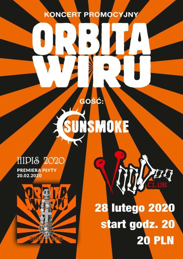 Orbita Wiru koncert premierowy płyty Hipis 2020 / gość : Sunsmoke