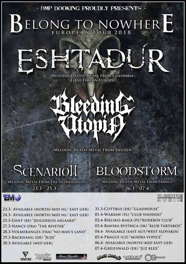 Belong To Nowhere tour 2018 Eshtadur/Bleeding Utopia/Bloodstorm
