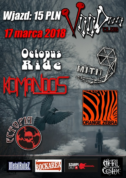 Komandos / Ectopia / Orange Zebra / Mith / Octopus Ride – Voodoo