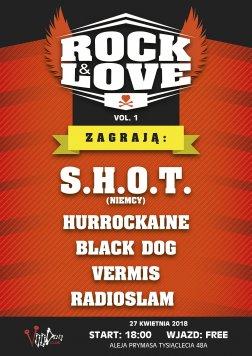 Rock&Love – SHOT I Hurrockaine I Black Dog I Vermis I Radioslam
