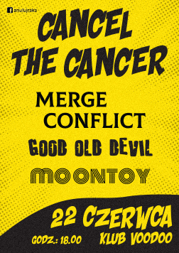 Cancel the Cancer – Merge Conflict / Good Old Devil / Moontoy