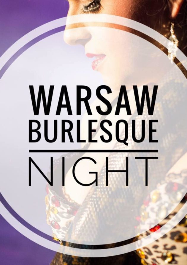 Warsaw Burlesque Night – Summer Edition