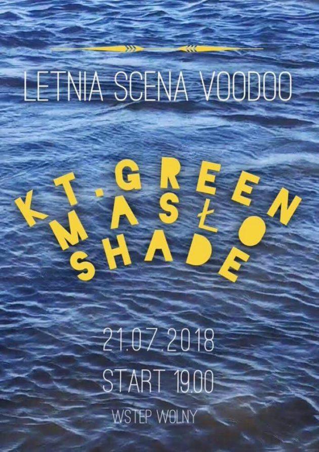 Letnia Scena VooDoo – KT.Green x Masło x Shade