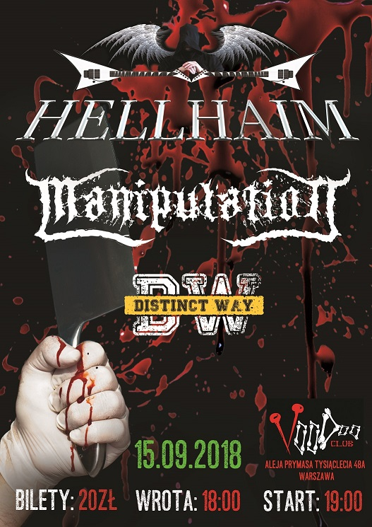 Hellhaim, Manipulation, Distinct Way / 15.09.2018 / VooDoo, W-wa