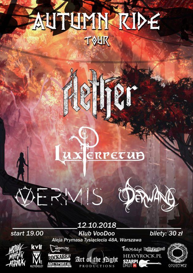 Autumn Raid: Aether, Lux Perpetua, Vermis, Derwana – Warszawa