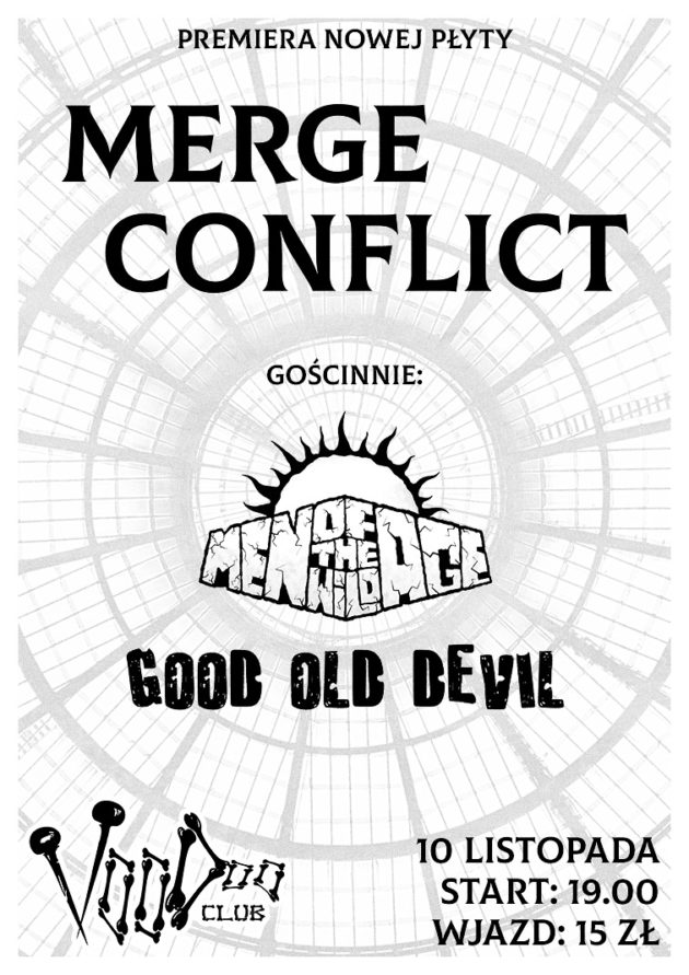 Merge Conflict/Men Of The Wild Age/Good Old Devil w VooDoo Club