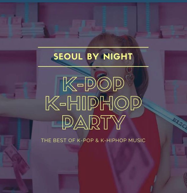 Seoul By Night : K-Pop & K-HipHop Party (Warsaw)