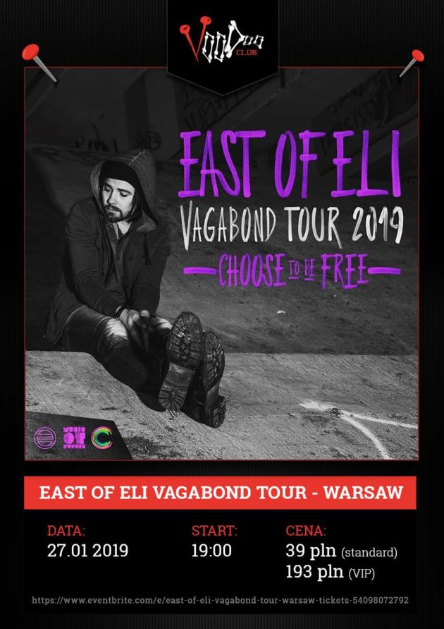 East Of Eli Vagabond Tour – Warsaw