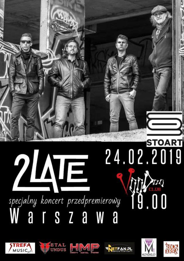 2LATE – Przedpremierowo w Warszawie