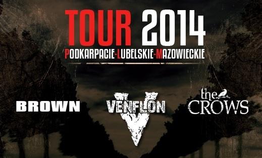 VENFLON + BROWN + THE CROWS