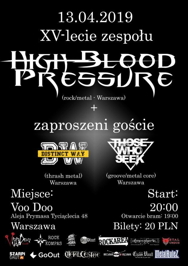 XV – lecie High Blood Pressure + Distinct Way/Those Who Seek