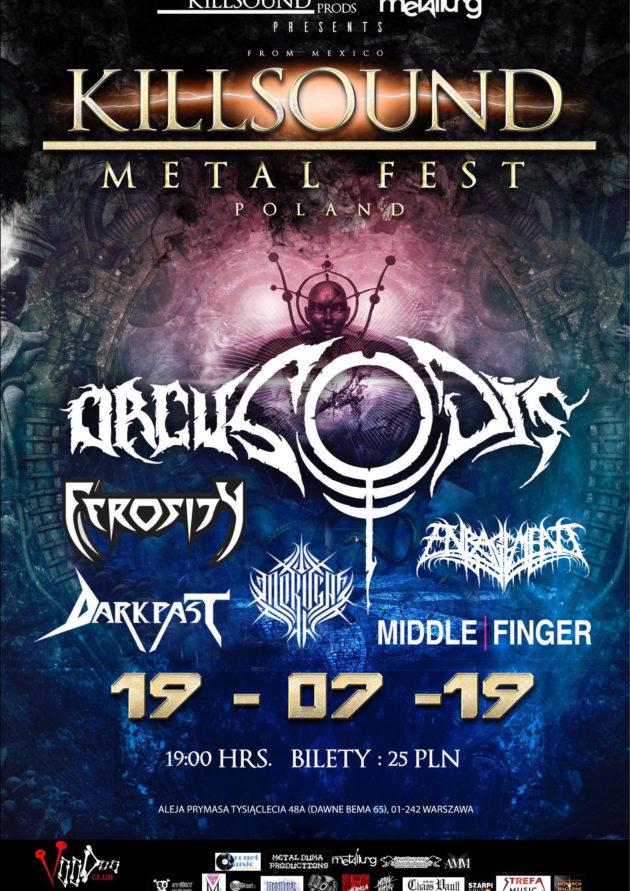 Killsound Metal fest Poland – Orcus O Dis (MEX) x Enragement (FIN) x Middle Finger (UKR) x Moruga (BEL) x Ferosity (PL) x Darkpa
