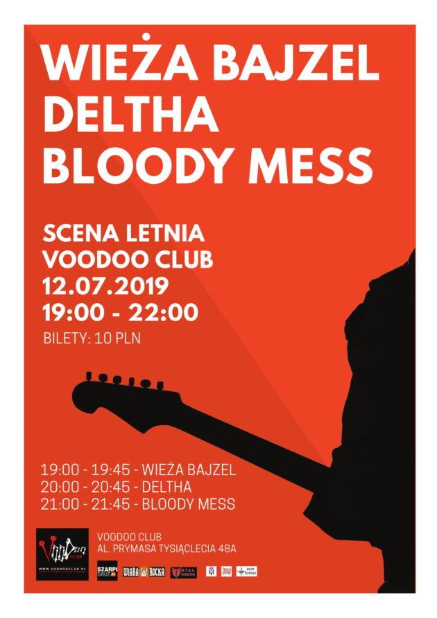 Letnia Scena VooDoo – Wieża Bajzel x Deltha x Bloody Mess