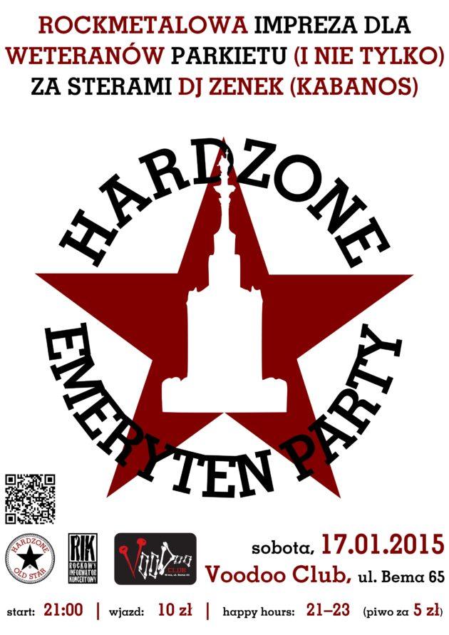 Hardzone Emeryten Party XVII: wyzwalamy Warszawę!