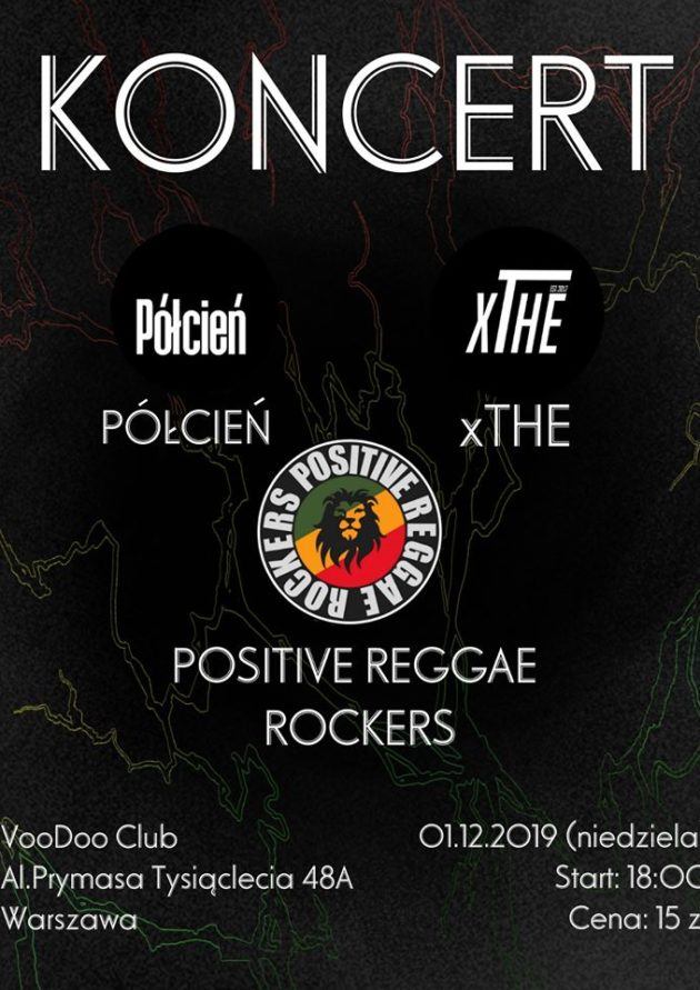 Półcień x XTHE x Positive Reggae Rockers