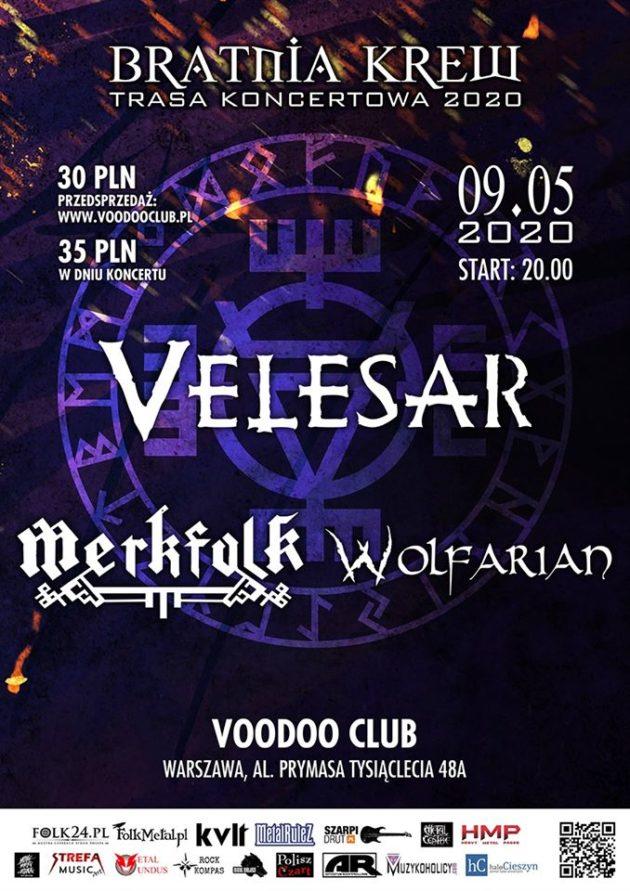 Bratnia Krew Tour '20: Velesar / Merkfolk / Wolfarian