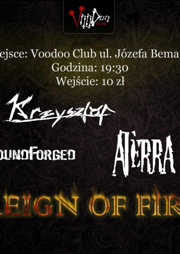 BLACK FRIDAY – Reign Of Fire/Aterra/Soundforge/Krzysztof