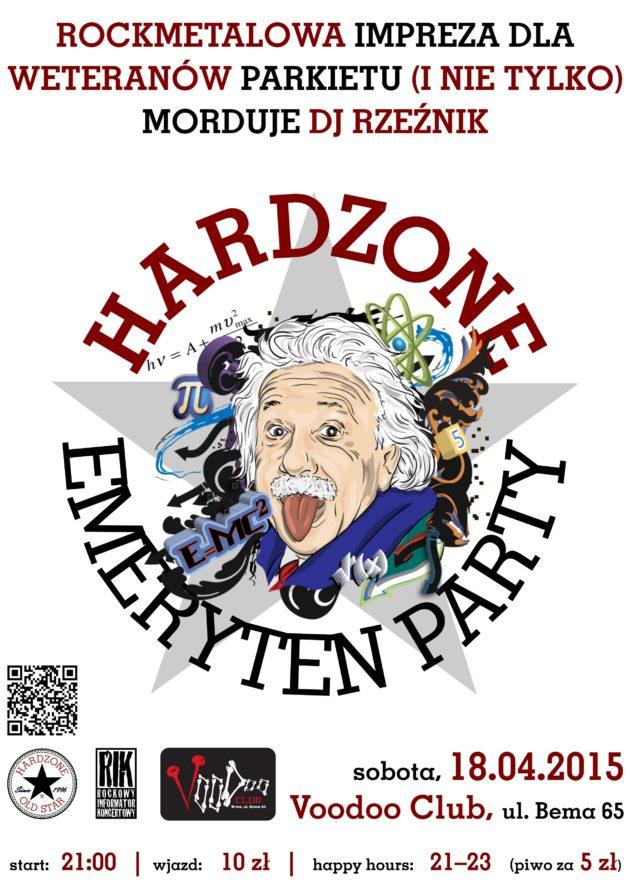 Hardzone Emeryten Party XX: rok nie wyrok
