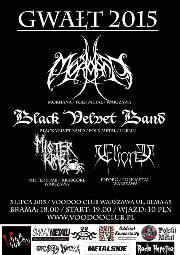 GWAŁT 2015 – MorHana, Black Velvet Band, Mister Krab, Elforg