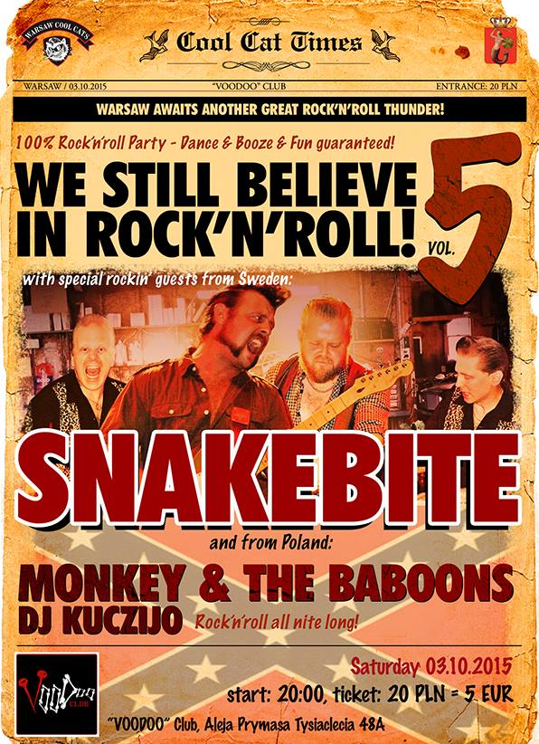WE STILL BELIEVE IN ROCK'N'ROLL! vol.5 – Snakebite (SE) + Monkey and The Baboons (PL) + DJ Kuczijo