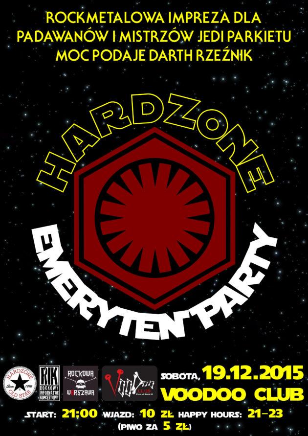 Hardzone Emeryten Party XXVIII: przebudzenie w nocy