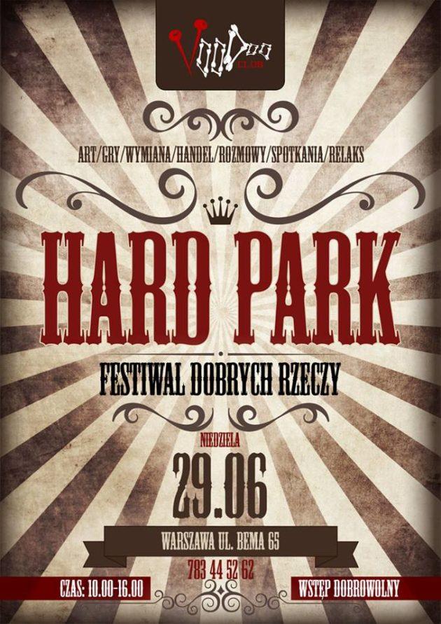 HARD PARK – Festiwal Dobrych Rzeczy