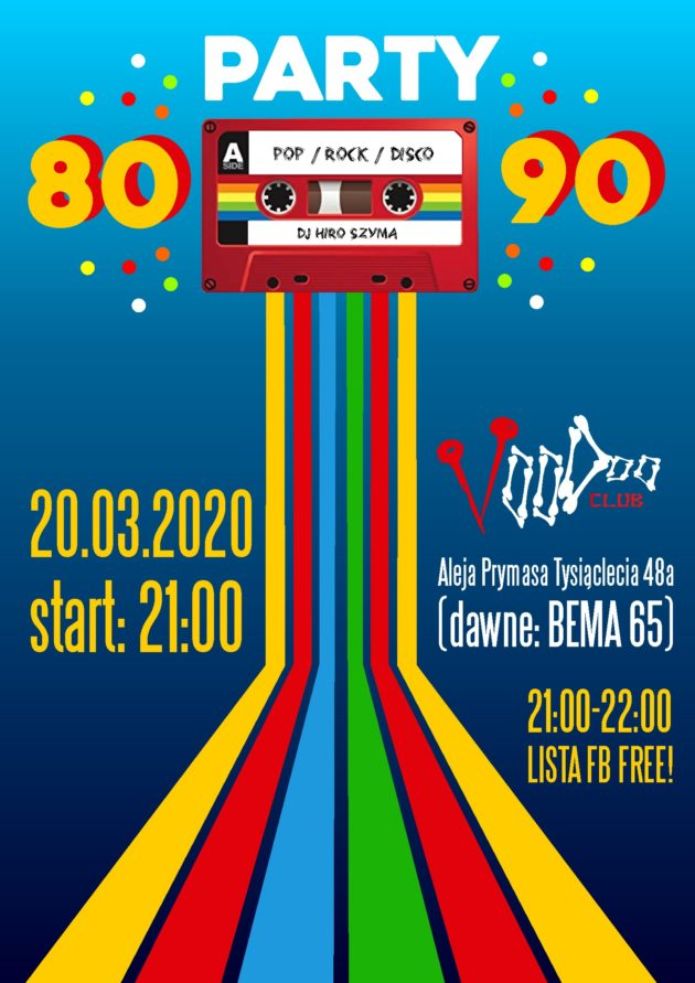 80's/90's Party // lista fb free* / 20.03 /