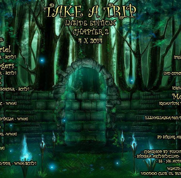 TAKE A TRIP – INSIDE EDITION CHAPTER II