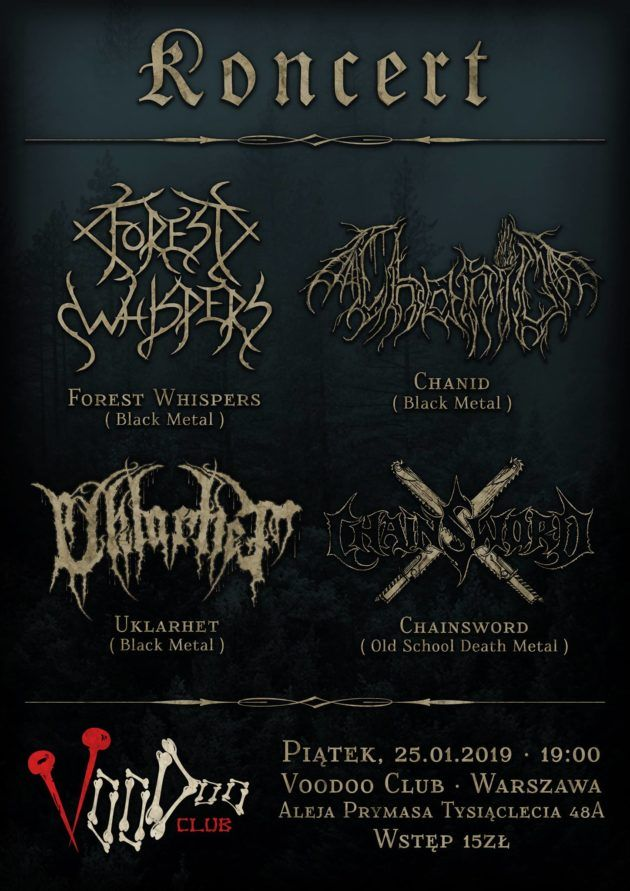 Forest Whispers / Chanid / Uklarhet / Chainsword w VooDoo
