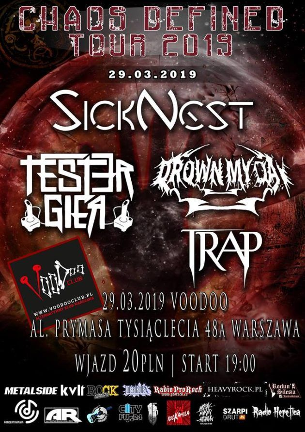 CHAOS DEFINED TOUR : Tester Gier x Drown My Day x SickNest x Trap