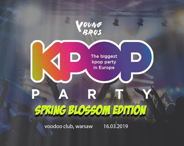 Young Bros KPOP PARTY 'Spring Blossom' in Warsaw